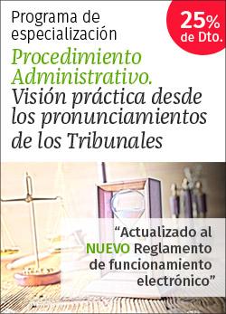 Procedimiento administrativo. Visión práctica desde los pronunciamientos de los Tribunales
