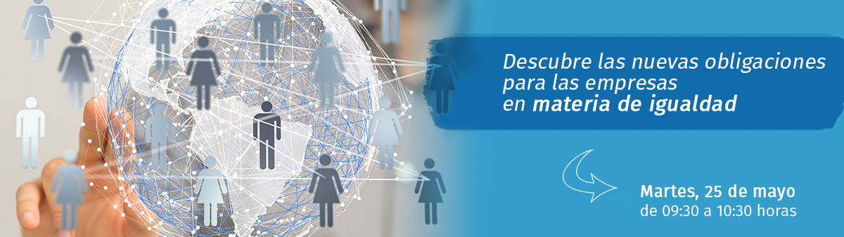 Webinar sobre novedades legislativas de igualdad en la empresa